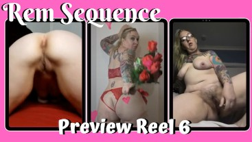 Preview Reel 6 - Rem Sequence